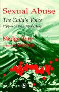 Sexual Abuse: The Child's Voice, Poppies on the Rubbish Heap