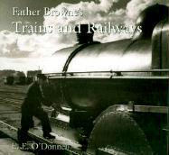 Father Browne's Trains and Railways