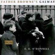 Father Browne's Galway