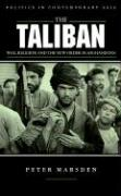 The Taliban: War, Religion and the New Order in Afghanistan