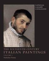 National Gallery Catalogues: The Sixteenth-Century Italian Paintings, Volume 1: Brescia, Bergamo and Cremona