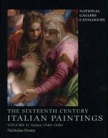 The Sixteenth Century Italian Paintings: Volume II: Venice 1540-1600