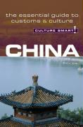 China - Culture Smart!: The Essential Guide to Customs & Culture