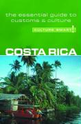 Culture Smart! Costa Rica: A Quick Guide to Customs and Etiquette