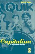 Capitalism: An Ethnographic Approach
