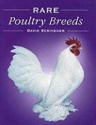 Rare Poultry Breeds