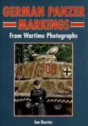 German Panzer Markings: From Wartime Photographs