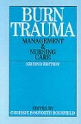 Burn Trauma: Management and Nursing Care