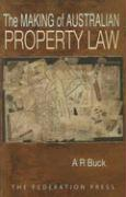 The Making of Australian Property Law
