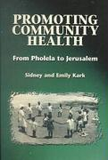 Promoting Community Health: From Pholela to Jerusalem