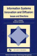 Information Systems Innovation and Diffusion: Issues & Directions