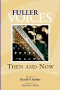 Fuller Voices: Then and Now