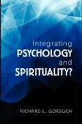 Integrating Psychology and Spirituality?