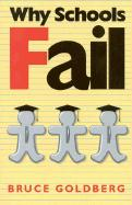 Why Schools Fail: The Denial of Individuality and the Decline of Learning