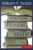 Let's Get Creative!: Writing Fiction That Sells