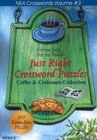 Just Right Crossword Puzzles: Coffee and Croissant Collection