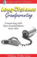 Long-Distance Grandparenting: Connecting with Your Grandchildren from Afar