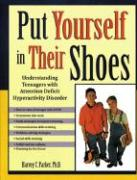 Put Yourself in Their Shoes: Understanding Teenagers with Attention Deficit Hyperactivity Disorder