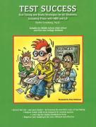 Test Success: Test-Taking and Study Strategies for All Students, Including Those with ADD and LD