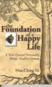The Foundation of a Happy Life