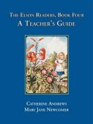 The Elson Readers: Book Four, a Teacher's Guide