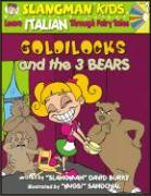 Goldilocks (Level 2): Learn Italian Through Fairy Tales