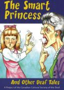 A Princess, and Other Deaf Tales