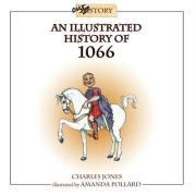 An Illustrated History of 1066