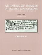 An Index of Images in English Manuscripts: Cambridge I