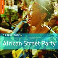 The Rough Guide to African Street Party