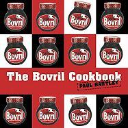 The Bovril Cookbook. Paul Hartley