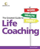 Greatest Guide to Life Coaching