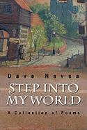 Step Into My World: A Collection of Poems