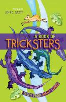 A Book of Tricksters: Tales from Many Lands