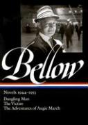 Bellow Novels 1944-1953: Dangling Man/The Victim/The Adventures of Augie March