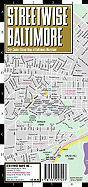 Streetwise Baltimore Map - Laminated, Pocket Size City Street Map of Baltimore, Maryland: Folding Pocket Size Travel Map