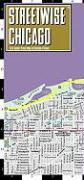 Streetwise Chicago Map - Laminated City Center Street Map of Chicago, Illinois: Folding Pocket Size Travel Map