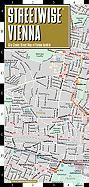 Streetwise Vienna Map - Laminated City Center Street Map of Vienna, Austria: Folding Pocket Size Travel Map