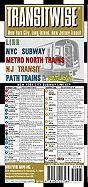 Streetwise Transitwise New York New Jersey Transit Map - LIRR, NYC Subway, Metro North trains, amtrak: Folding Pocket Size Travel Map