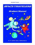 Space Travelers: Student Manual