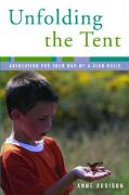 Unfolding the Tent: Avocating for Your One-Of-A-Kind Child
