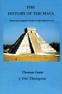 The History of the Maya: From the Earliest Times to the Present Day