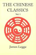 The Chinese Classics: Volume 1