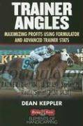 Trainer Angles: Maximizing Profits Using Formulator Software and Advanced Traner STATS
