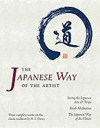 The Japanese Way of the Artist: Living the Japanese Arts & Ways/Brush Meditation/The Japanese Way of the Flower