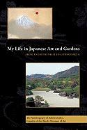 My Life in Japanese Art and Gardens: From Entrepreneur to Connoisseur