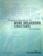 Practice Standard for Work Breakdown Structures: Second Edition