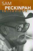 Sam Peckinpah: Interviews