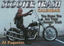Scooter Trash Calendar: You Know You Are Truly Scooter Trash If...