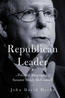 Republican Leader: A Political Biography of Senator Mitch McConnell